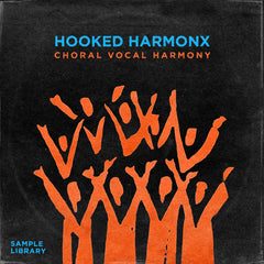Hooked Harmonx - Choral Vocal Harmony Sample Pack
