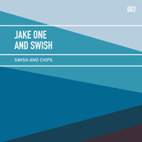 Jake One and Swish - Swish & Chips Vol. 2 (Sample Pack)