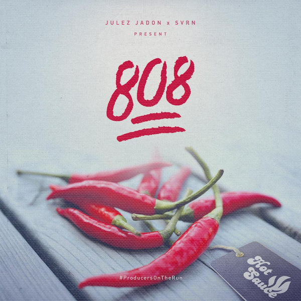 Julez Jadon - Hot Sauce: The 808 Pack Vol. II (WAV & Kontakt Format)