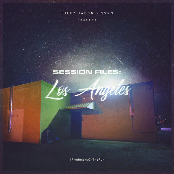 Julez Jadon - Session Files: Los Angeles