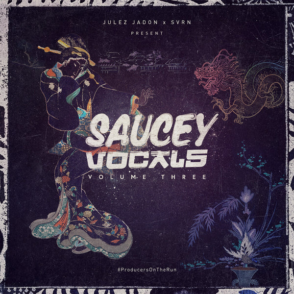 Julez Jadon - Saucey Vocals Vol. 3