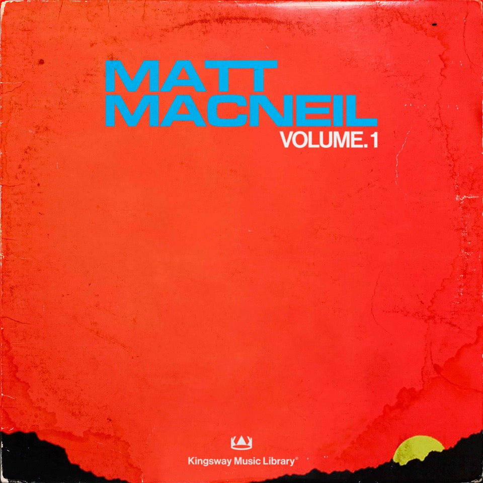 Kingsway Music Library - Matt MacNeil Vol.1