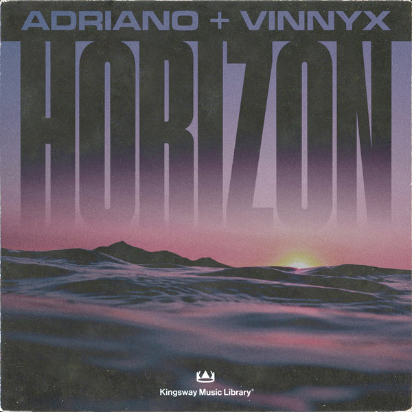 Kingsway Music Library - Horizon (Vinnyx & Adriano)