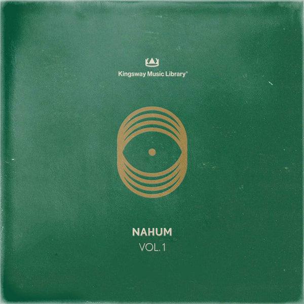 Kingsway Music Library - NAHUM Vol. 1