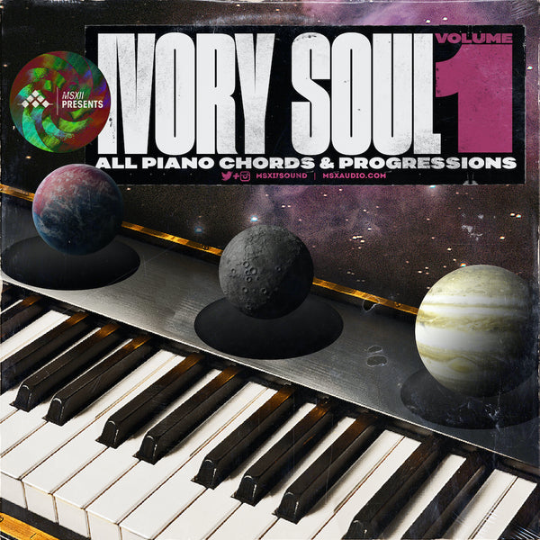 MSXII Sound Design - Ivory Soul Vol. 1 - All Piano Chords & Progressions