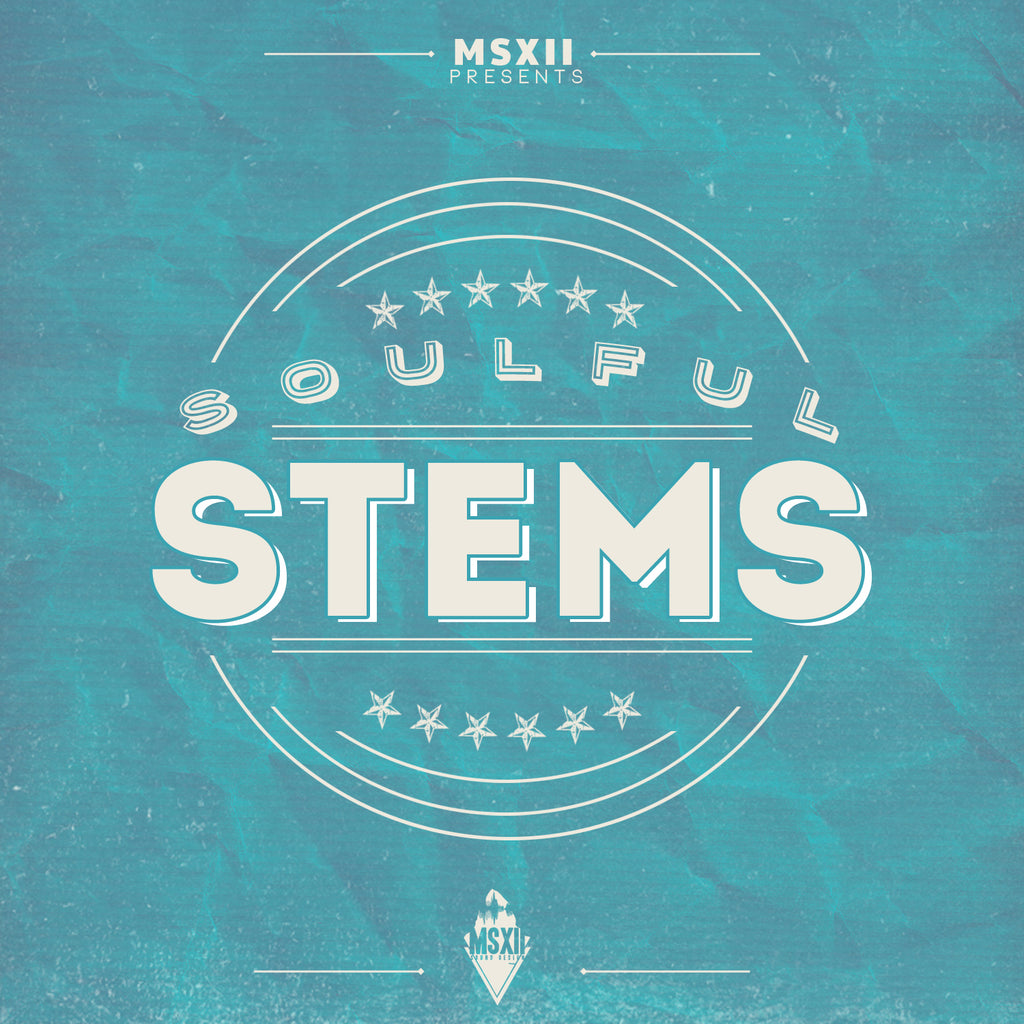 MSXII Sound Design - Soulful Stems Vol. 1