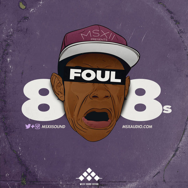 MSXII Sound Design - Foul 808's