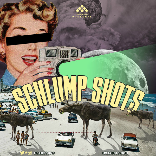 MSXII Sound Design - Schlump Shots Vol. 1