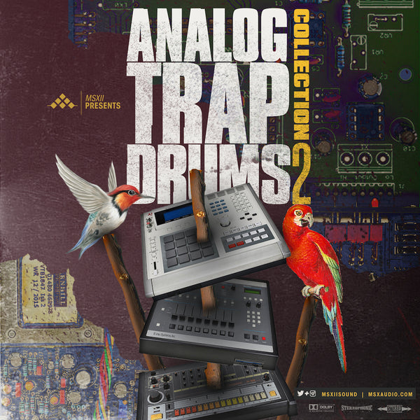 MSXII Sound Design - Analog Trap Drums Vol. 2