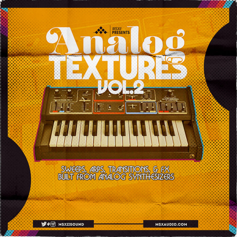 MSXII Sound Design - Analog Textures Vol. 2: The Sweeps, Arps, and Transition FX