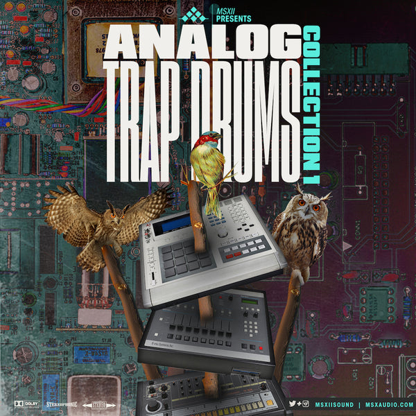 MSXII Sound Design - Analog Trap Drums Vol. 1