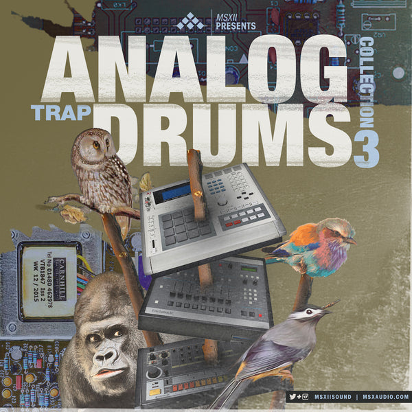 MSXII Sound Design - Analog Trap Drums Vol. 3