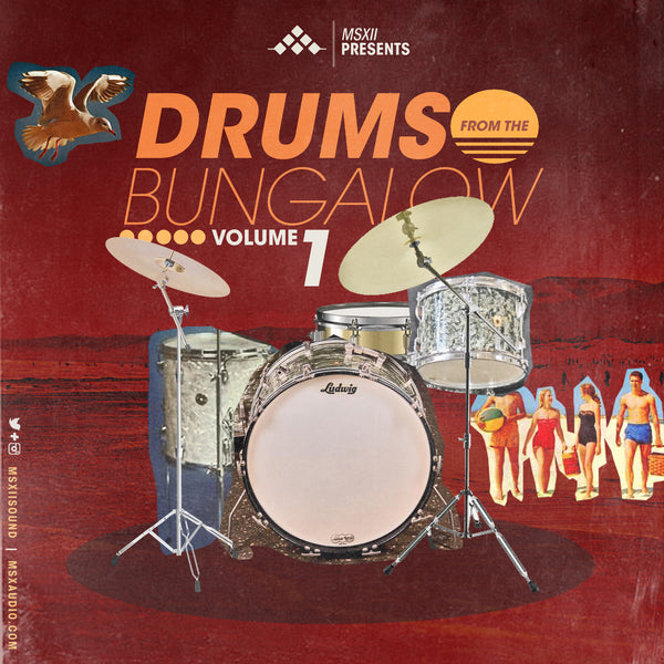 MSXII Sound Design - Drums From The Bungalow Vol. 1