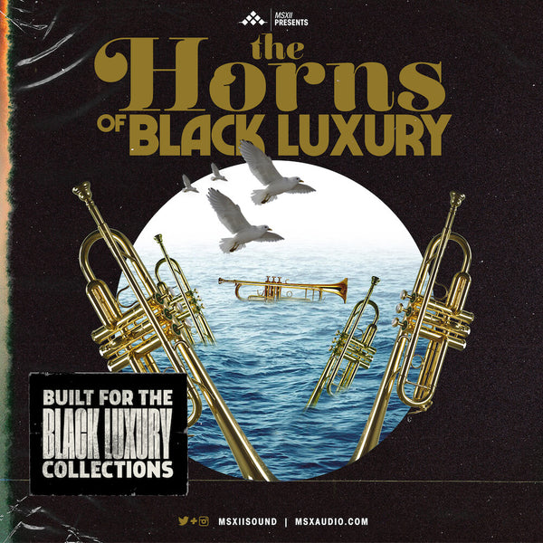 MSXII Sound Design - The Horns of Black Luxury