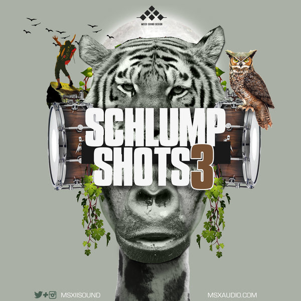 MSXII Sound Design - Schlump Shots Vol. 3