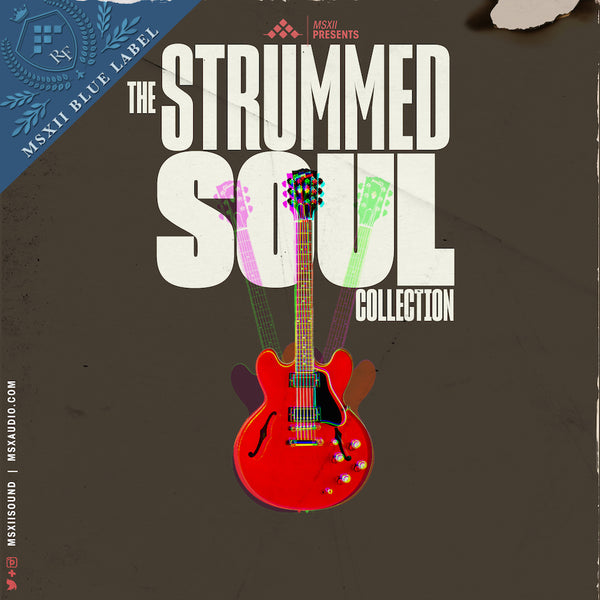 MSXII Sound Design - Strummed Soul Collection