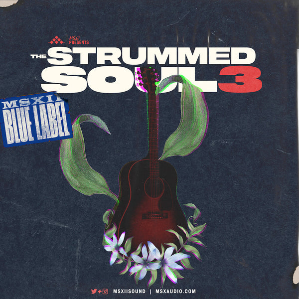 MSXII Sound Design - Strummed Soul Collection Vol. 3