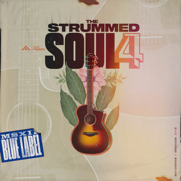 MSXII Sound Design - Strummed Soul Collection Vol. 4