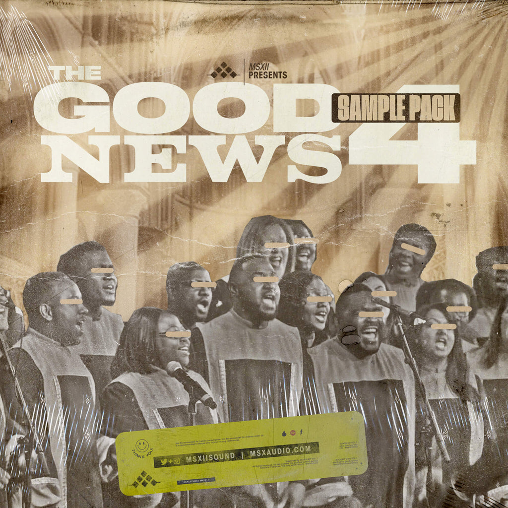 MSXII Sound Design - The Good News Gospel Sample Pack Vol. 4