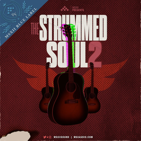 MSXII Sound Design - Strummed Soul Collection Vol. 2