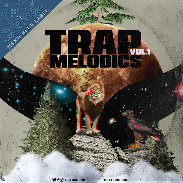 MSXII Sound Design - Trap Melodics Vol. 1