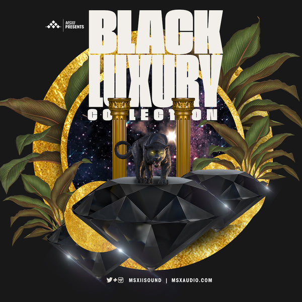 The Black Luxury Collection by MSXII Sound Design
