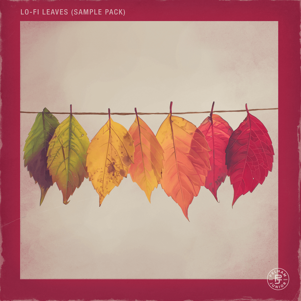 Pelham & Junior - LoFi Leaves Sample Pack