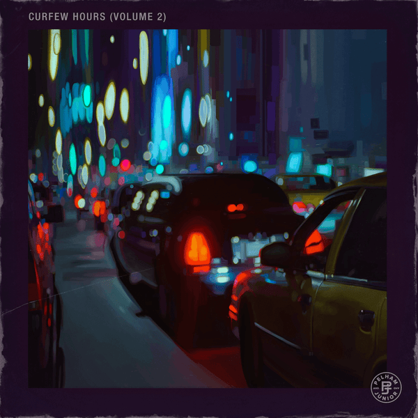 Pelham & Junior - Curfew Hours Vol. 2