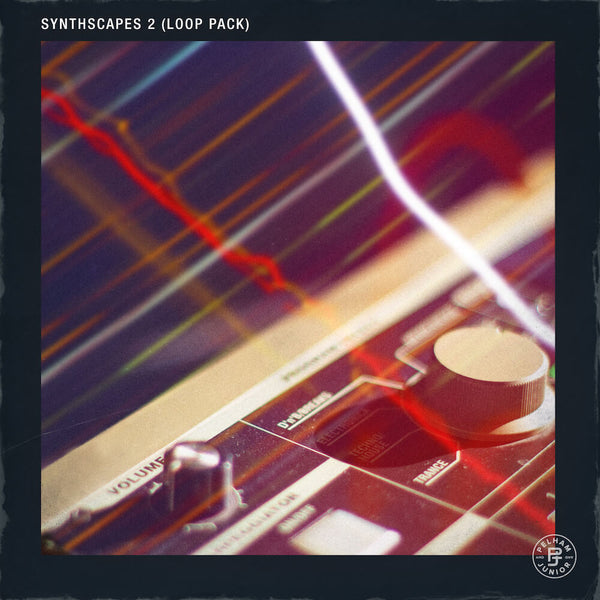 Pelham & Junior - Synthscapes Loop Pack Vol. 2