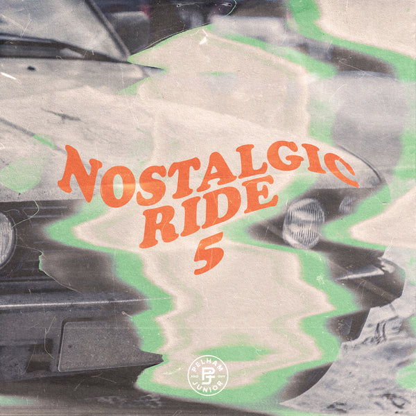 Pelham & Junior - Nostalgic Ride Vol. 5