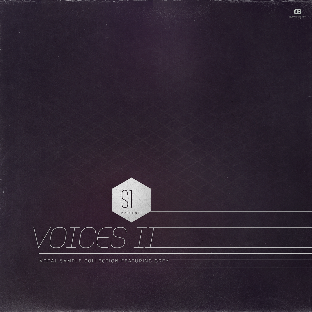 S1 Presents - Voices II - Vocal Collection (feat. Grey) (Digital Download)