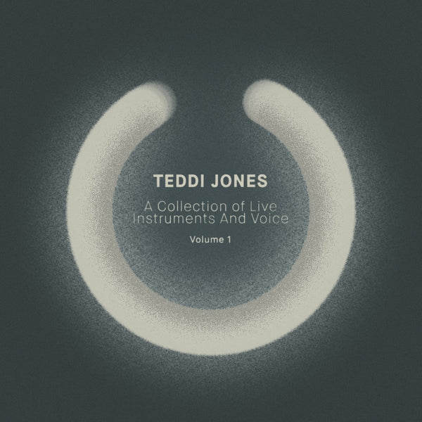 Teddi Jones - A Collection of Live Instruments And Voice Vol.1
