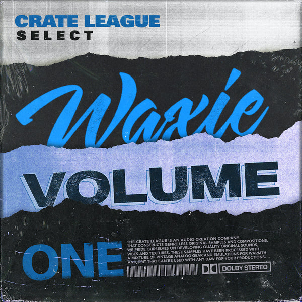 The Crate League - Waxie Vol. 1