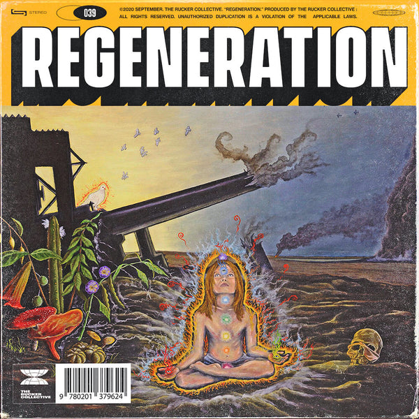 The Rucker Collective: 039 Regeneration
