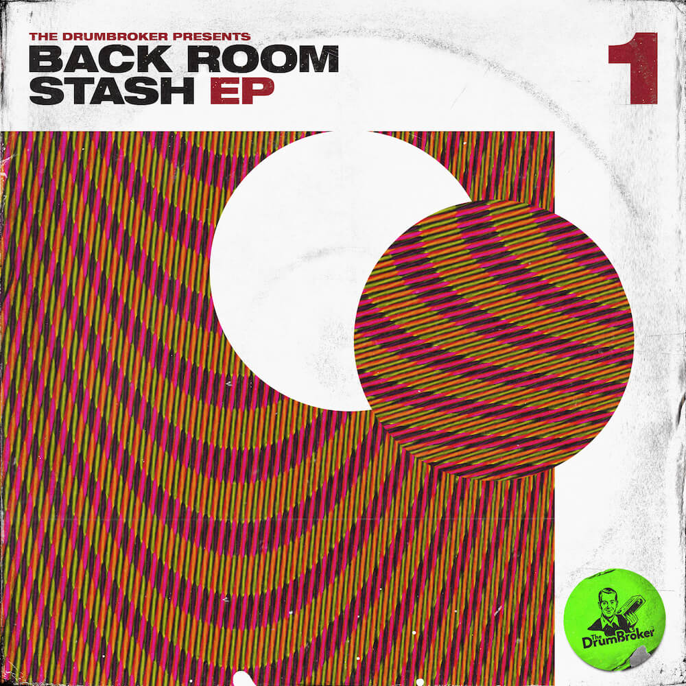Drum Broker - Back Room Stash EP Vol. 1