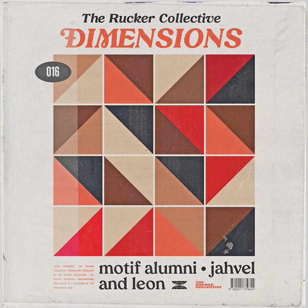 The Rucker Collective 016: Dimensions