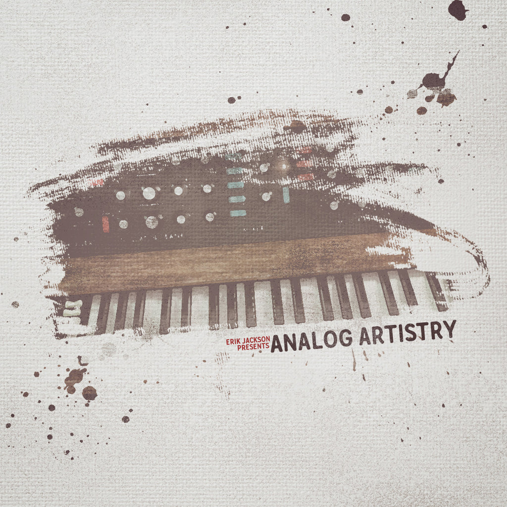 Erik Jackson Presents - Analog Artistry (Digital Download)