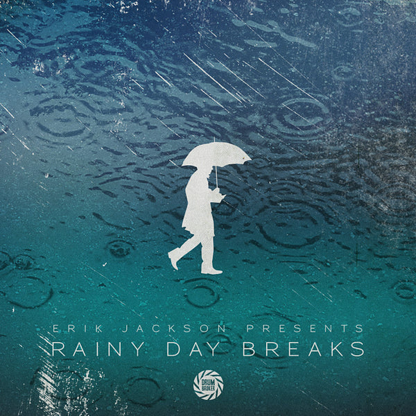 Erik Jackson Presents - Rainy Day Breaks