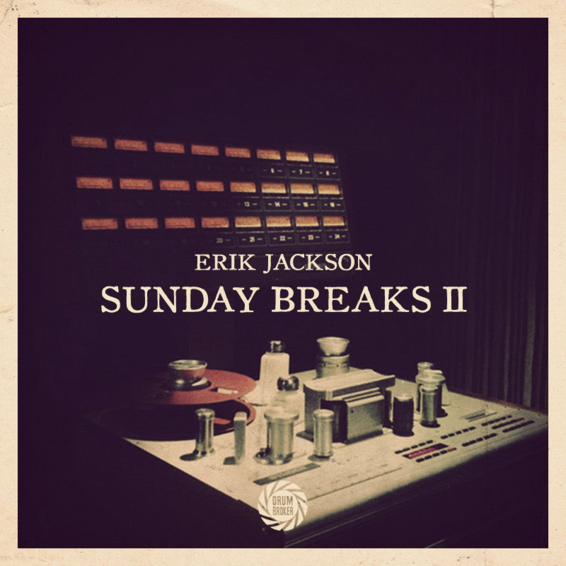 Erik Jackson Presents - Sunday Breaks Vol. 2 (Digital Download)