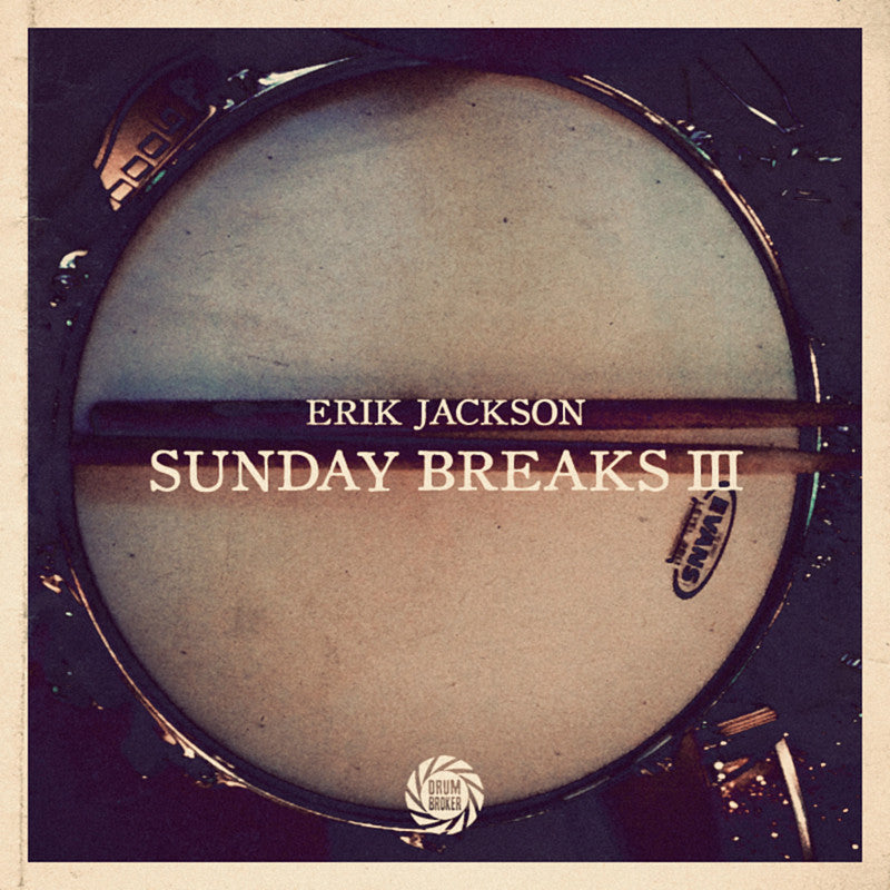 Erik Jackson Presents - Sunday Breaks Vol. 3 (Digital Download)