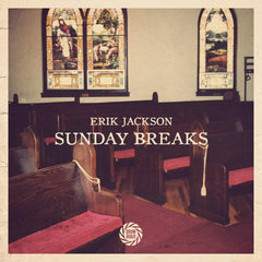 Erik Jackson Presents - Sunday Breaks (Digital Download)