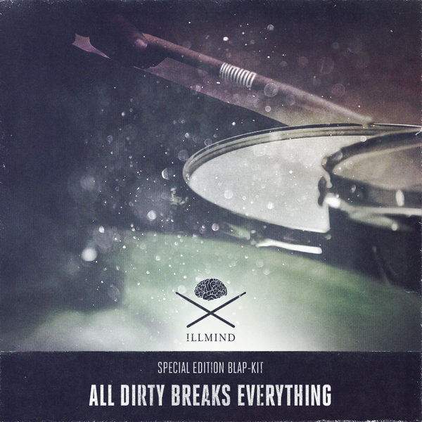 !llmind - All Dirty Breaks Everything