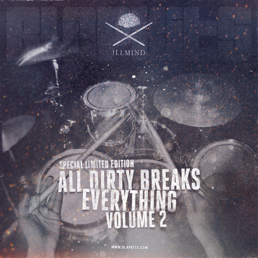 Illmind - Special Limited Edition: All Dirty Breaks Everything Volume 2 (Digital Download)