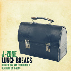 J-Zone - 'Lunch Breaks' Original Breaks Performed and Recorded by J-Zone (Digital Download)
