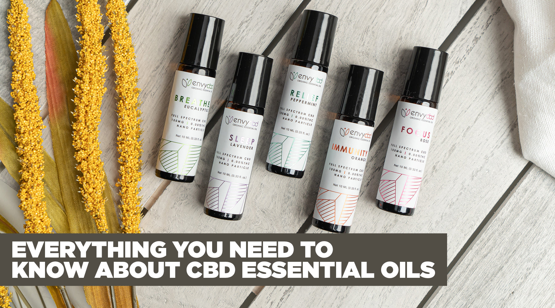 Everything You Need to Know About CBD Essential Oils