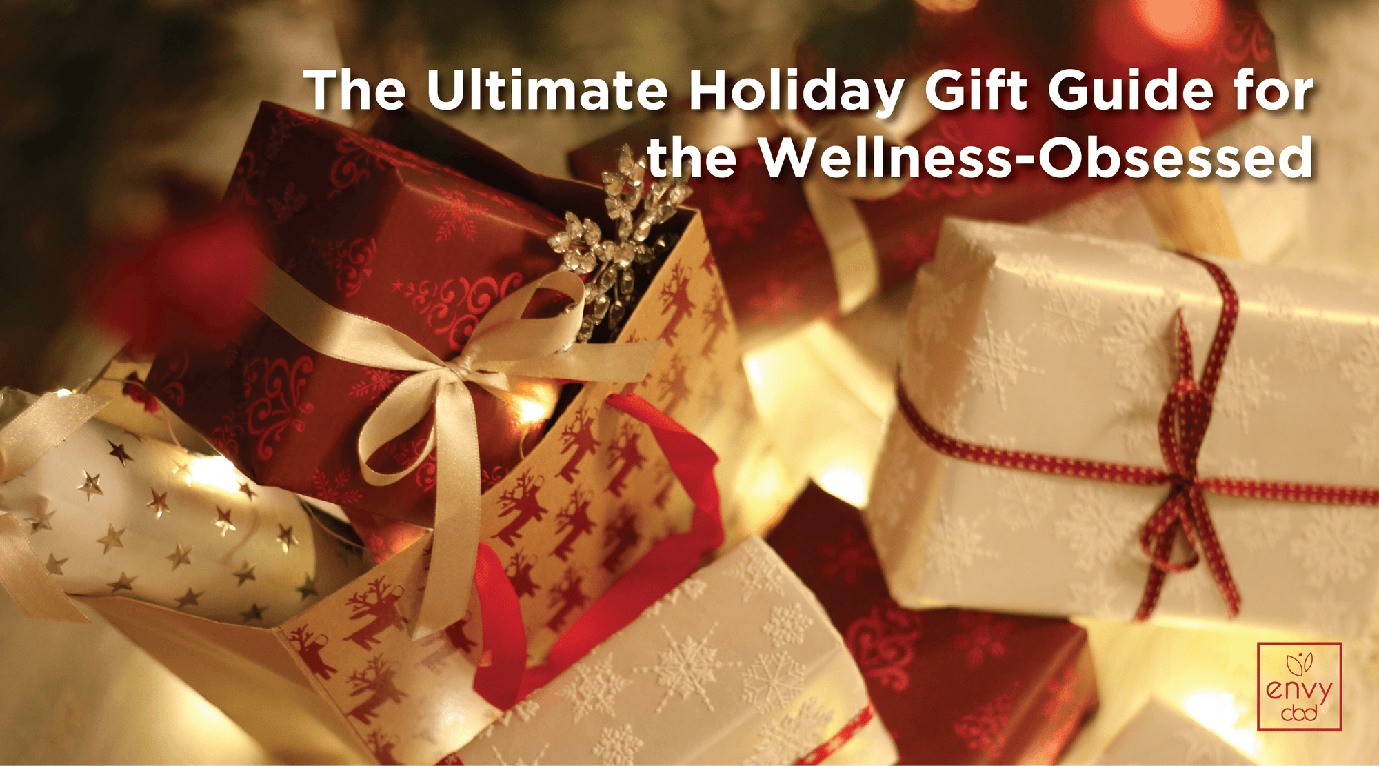 The Ultimate Holiday Gift Guide for Your Wellness-Obsessed Friends and Family!