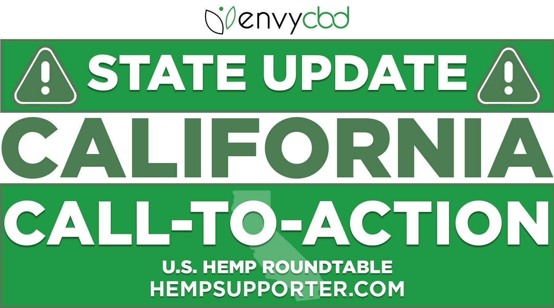 CALL-TO-ACTION: Urge Lawmakers in California to Permit the Retail Sale of Hemp CBD!