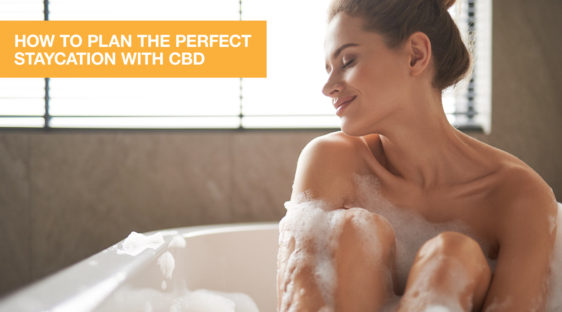 How to Plan the Perfect Staycation and Avoid Cabin Fever with CBD