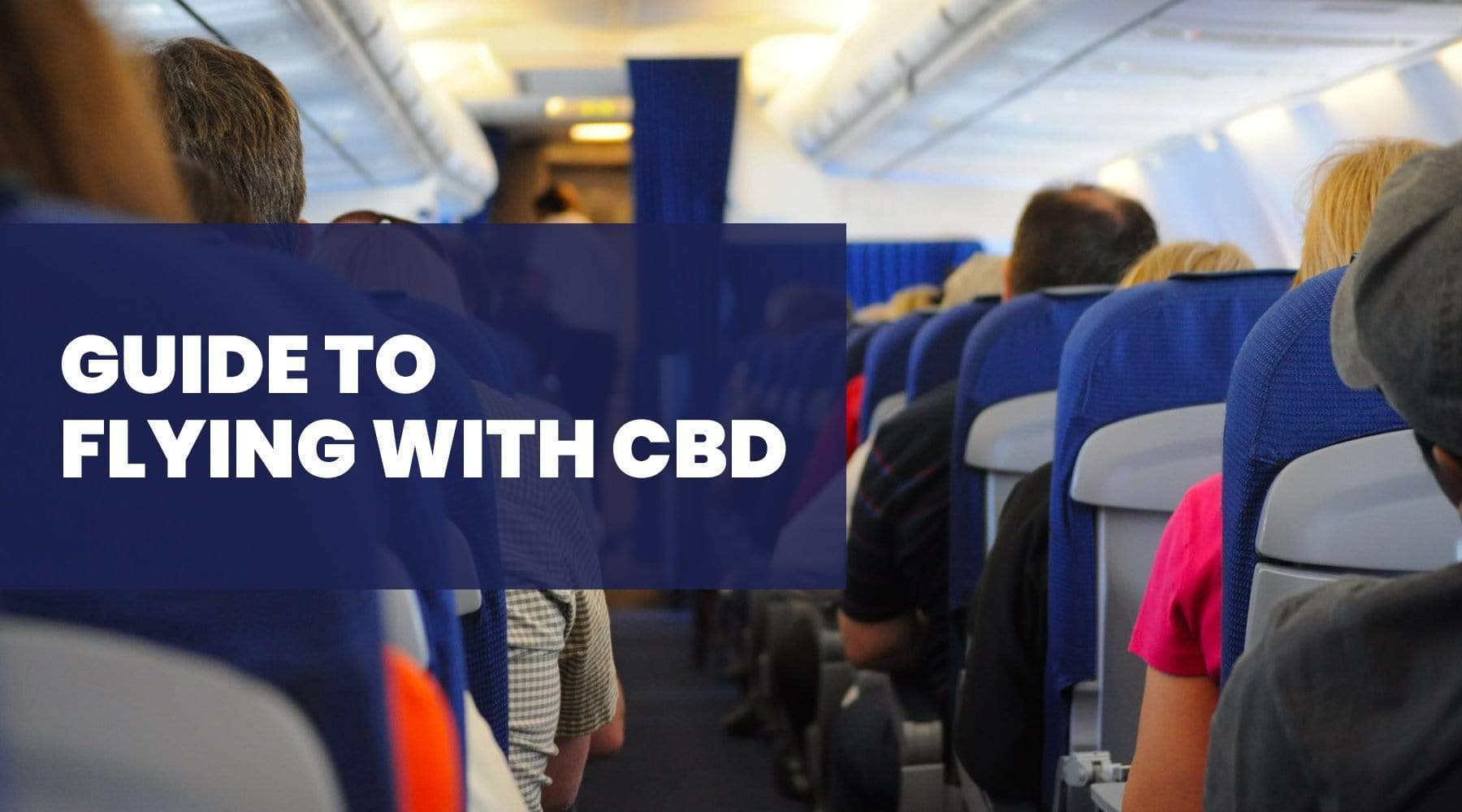 Can I Fly with CBD Oil?