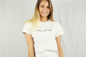 More Self-Love T-shirt